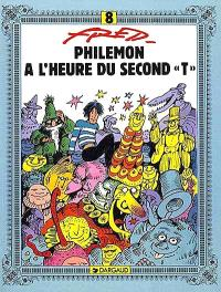 Philémon. Volume 8, A l'heure du second T