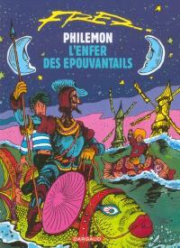 Philémon. Volume 14, L'enfer des épouvantails