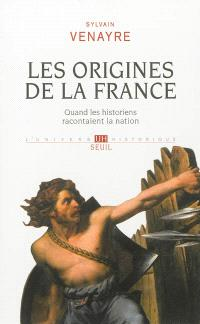 Les origines de la France : quand les historiens racontaient la nation