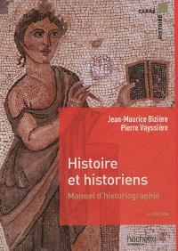 Histoire et historiens : manuel d'historiographie : histoire de la France