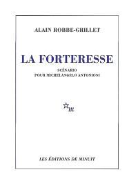 La forteresse : scénario pour Michelangelo Antonioni
