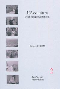 L'avventura : Michelangelo Antonioni, 1960