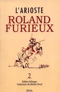 Roland furieux. Volume 2