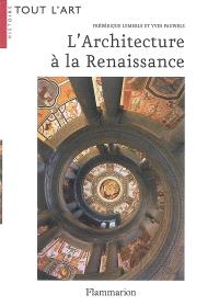 L'architecture à la Renaissance
