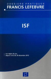 ISF : les règles du jeu depuis la loi du 29 décembre 2012