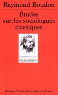 Etudes sur les sociologues classiques. Volume 1