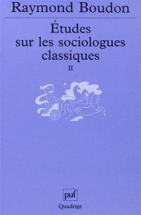 Etudes sur les sociologues classiques. Volume 2