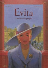 Evita : la reine du peuple