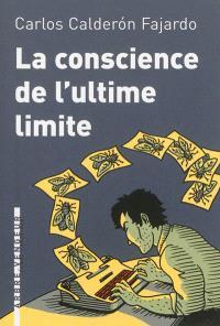 La conscience de l'ultime limite