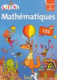 Litchi, mathématiques CE2 : manuel de l'élève