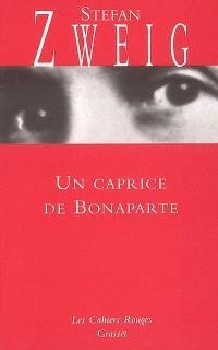 Un caprice de Bonaparte : pièce en trois actes