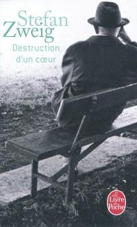 Destruction d'un coeur; Suivi de La gouvernante; Suivi de Le jeu dangereux