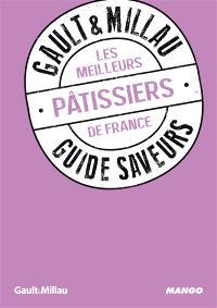 Les meilleurs pâtissiers de France