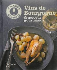 Vins de Bourgogne & accords gourmands