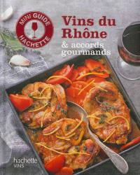Vins du Rhône & accords gourmands