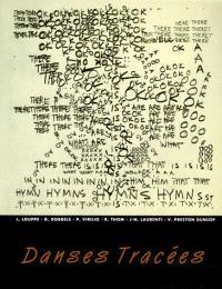 Danses tracées : dessins et notations des chorégraphes
