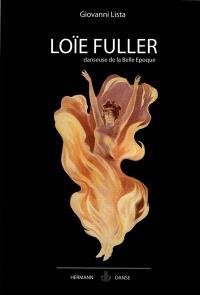 Loïe Fuller, danseuse de la Belle Epoque