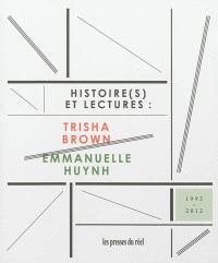Histoire(s) et lectures : Trisha Brown-Emmanuelle Huynh