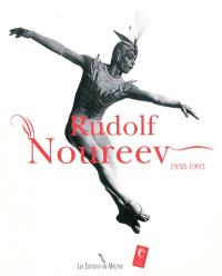 Rudolf Noureev, 1938-1993 : costumes et photographies