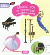 La musique et la danse : 72 pages de jeux & d'activités