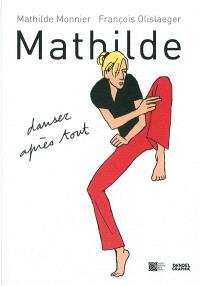 Mathilde : danser après tout