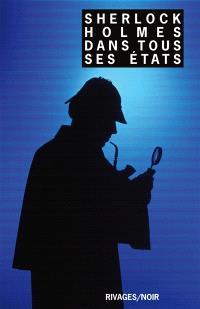 Sherlock Holmes dans tous ses états