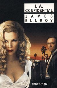 Le quatuor de Los Angeles. Volume 3, L.A. confidential