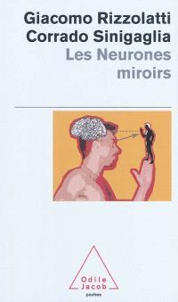 Les neurones miroirs