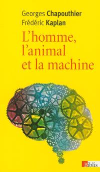 L'homme, l'animal et la machine