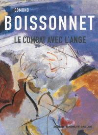 Edmond Boissonnet, le combat avec l'ange