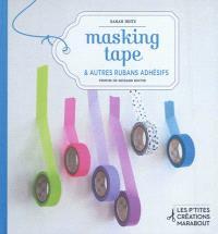 Masking tape & autres rubans adhésifs