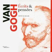 Van Gogh : écrits & pensées