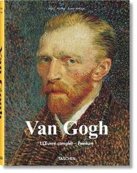 Van Gogh : l'oeuvre complet, peinture