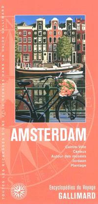 Amsterdam, Pays-Bas : centre-ville, canaux, autour des musées, Jordaan, Plantage