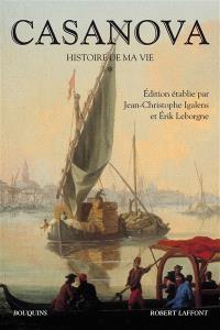 Histoire de ma vie. Volume 1