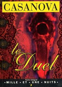 Le duel ou Essai sur la vie de J.C. Vénitien