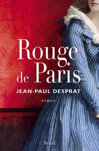 Rouge de Paris, 1789-1794