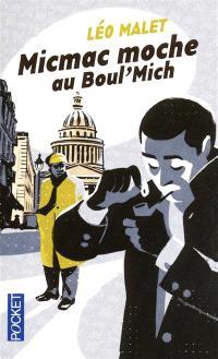Micmac moche au Boul'Mich : 5e arrondissement