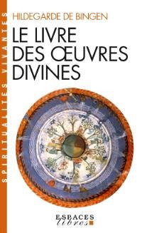 Le livre des oeuvres divines : visions