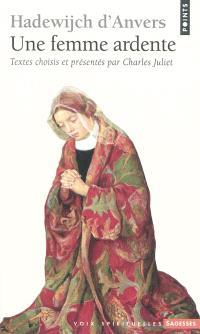 Hadewijch d'Anvers : une femme ardente