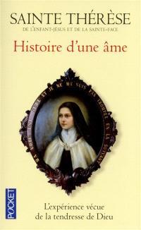 Histoire d'une âme : manuscrits autobiographiques