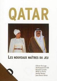 Qatar : les nouveaux maîtres du jeu