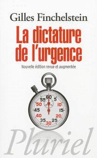 La dictature de l'urgence