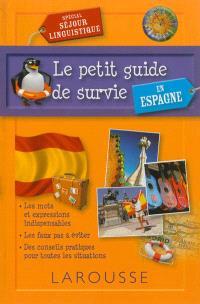Le petit guide de survie en Espagne : spécial séjour linguistique
