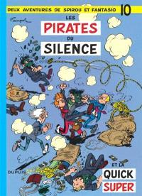 Spirou et Fantasio. Volume 10, Les Pirates du silence