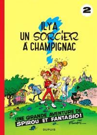 Spirou et Fantasio. Volume 2, Il y a un sorcier à Champignac