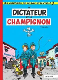 Spirou et Fantasio. Volume 7, Le Dictateur et le champignon