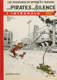 Les aventures de Spirou et Fantasio : l'intégrale. Volume 7, Les pirates du silence