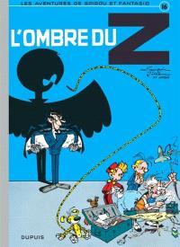 Spirou et Fantasio. Volume 16, L'ombre du Z