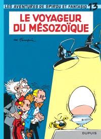 Spirou et Fantasio. Volume 13, Le voyageur du Mésozoïque